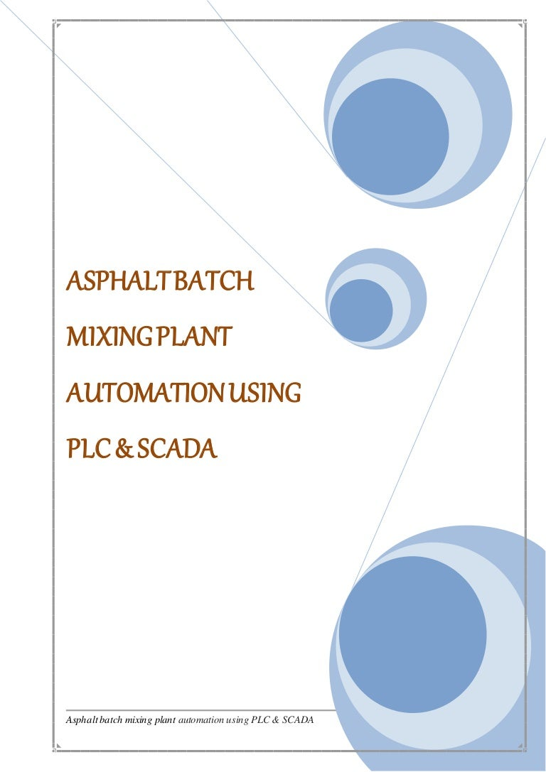 Asphalt Batch Process With Plc Scada Full Report Ladder Diagram Group Picture Image By Tag Keywordpicturescom