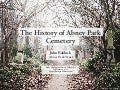 The History of Abney Park Cemetery - John Baldock, Abney Park Trust