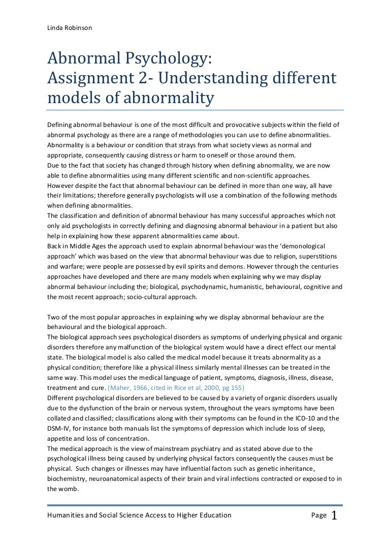defining abnormality 2 essay Defining abnormality essay - defining abnormality one way of defining abnormality is in terms of characteristics or behaviours that are statistically infrequent (the deviation from statistical norms definition.