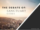 Sanctuary Cities: The Debate