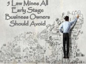 5 Law Mines Startup Business Owners Should Be Aware Of
