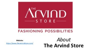 Arvind is The Men's Fashion Destination In India