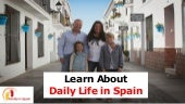 Learn About Daily Family Life in Spain