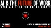 AI & The Future of Work - Work & Life in the Age of Robots