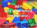 ABP, una experiencia memorable.