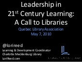 Leadership in 21st Century Learning: A Call to Libraries
