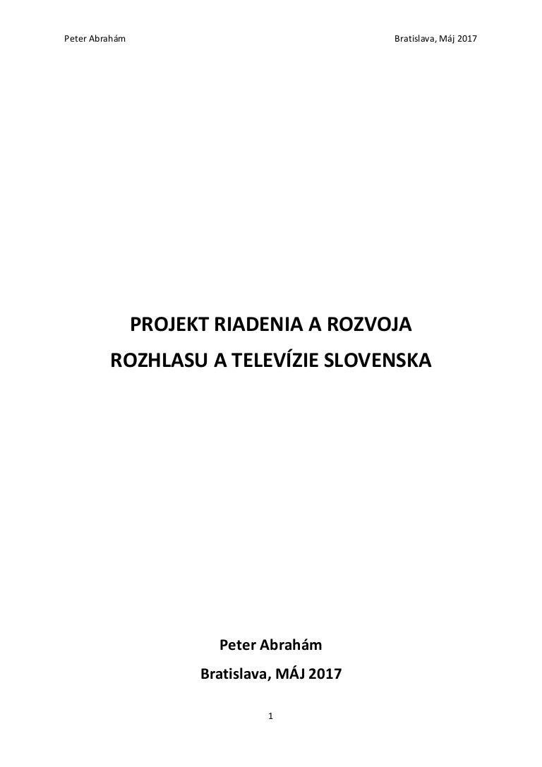 92ba24396 Peter Abraham: Projekt riadenia a rozvoja RTVS