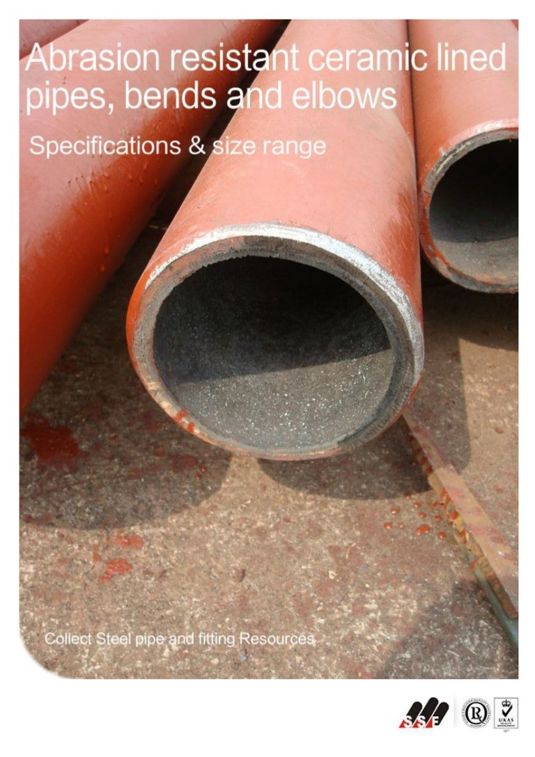 & Abrasion resistant ceramic lined pipe
