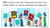 A Brief Review of 'Social Networks for Scientists'