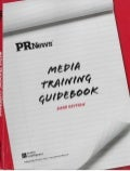 PR News: 2009 Media Training Handbook