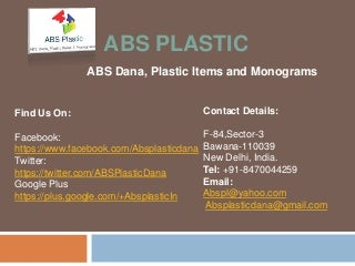 About Abs Plastic Dana