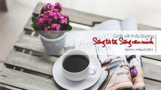 """[AC - Sharing] Coffee Talk """"Sống tử tế, Sống văn minh""""_Thầy dương (25-1-16)"""