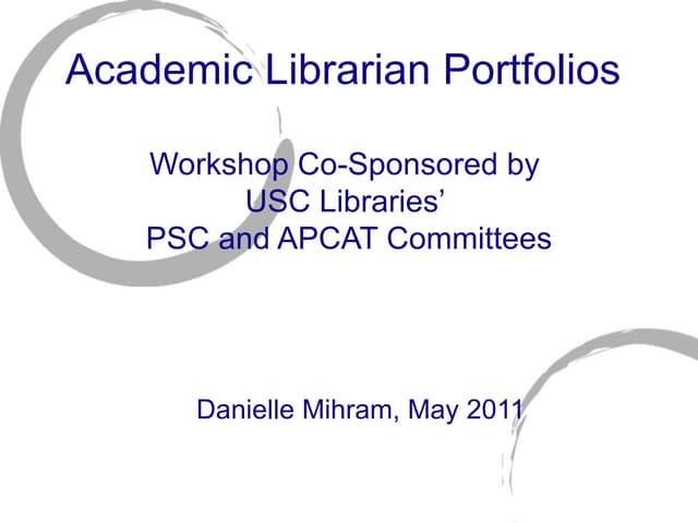 Academiclibrarianportfoliosdm5 4-11-110601171723-phpapp02