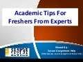 Academic Tips For Freshers From Experts
