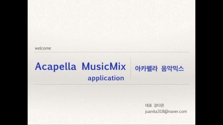 Acapella music mix