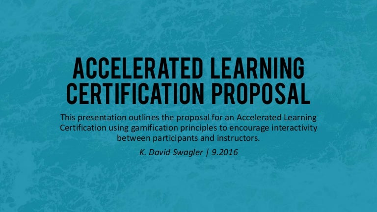 Accelerated Learning Certification Proposal