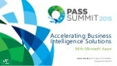 Accelerating Business Intelligence Solutions with Microsoft Azure   pass