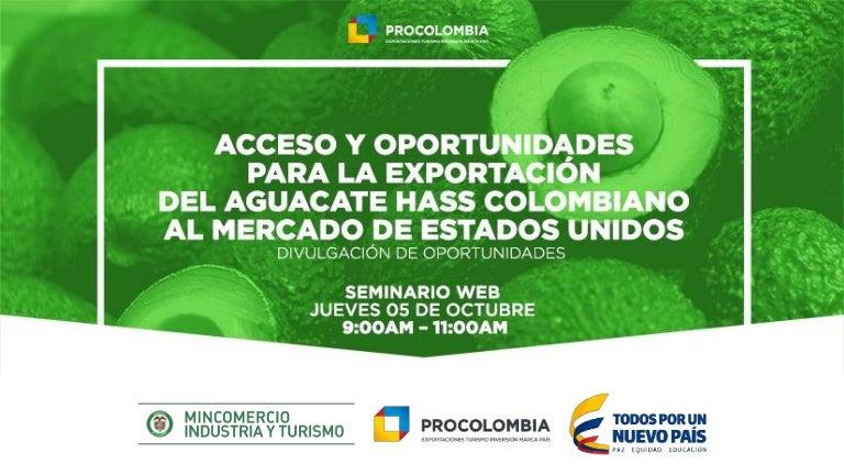 Acceso y oportunidades para la exportación del aguacate hass al merca…