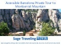 Accessible Barcelona Private Tour To Montserrat Mountain