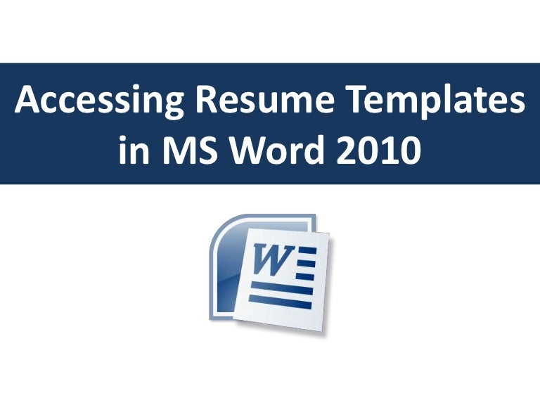 accessing resume templates in word 2010 - Resume Template For Word