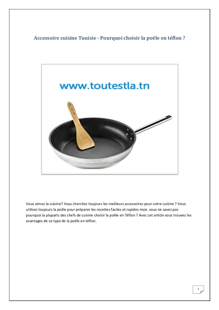 Accessoire Cuisine Tunisie Pourquoi Choisir La Poele En Teflon