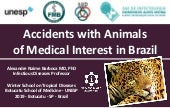 Accidents with animals of medical interest in brazil winter school tropical diseases unesp alexandre barbosa 2019
