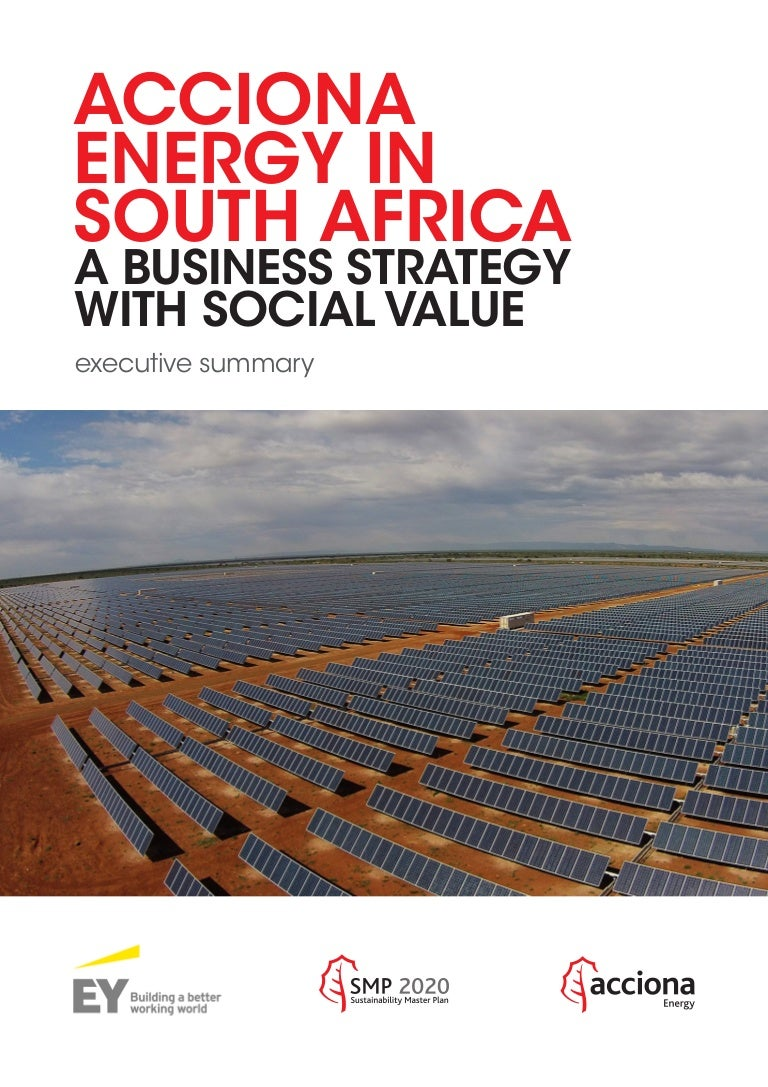 Acciona Energy In South Africa A Business Strategy With Social Value