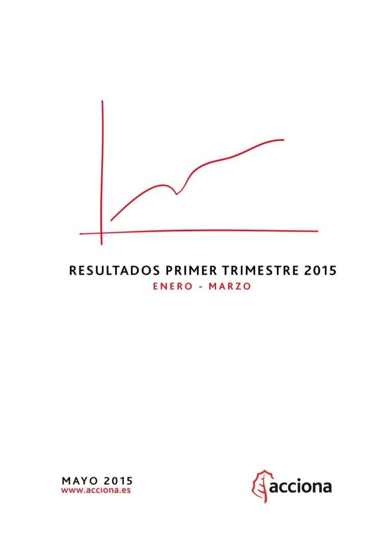 ACCIONA Informe de resultados 1 T 2015