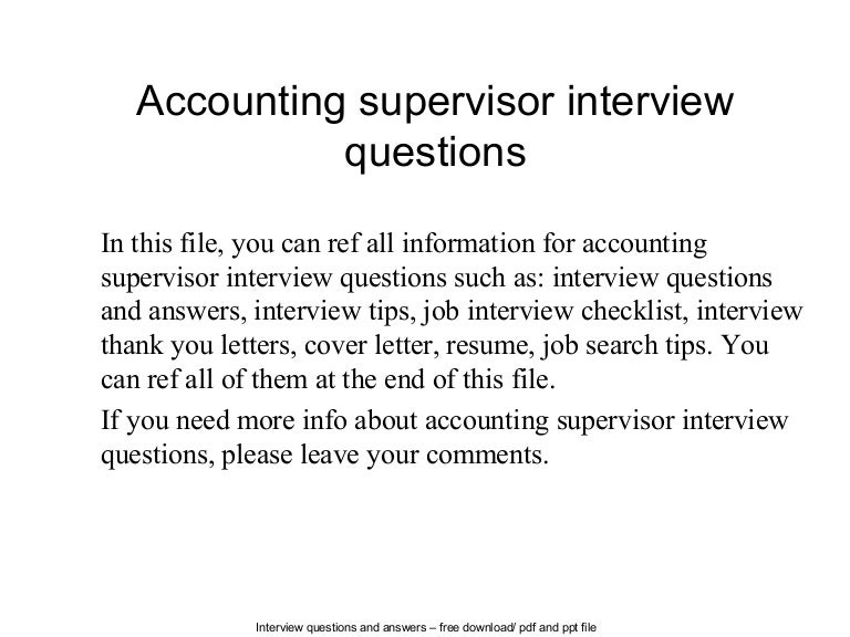 accountingsupervisorinterviewquestions-140619212601-phpapp02-thumbnail-4.jpg?cb=1403213173