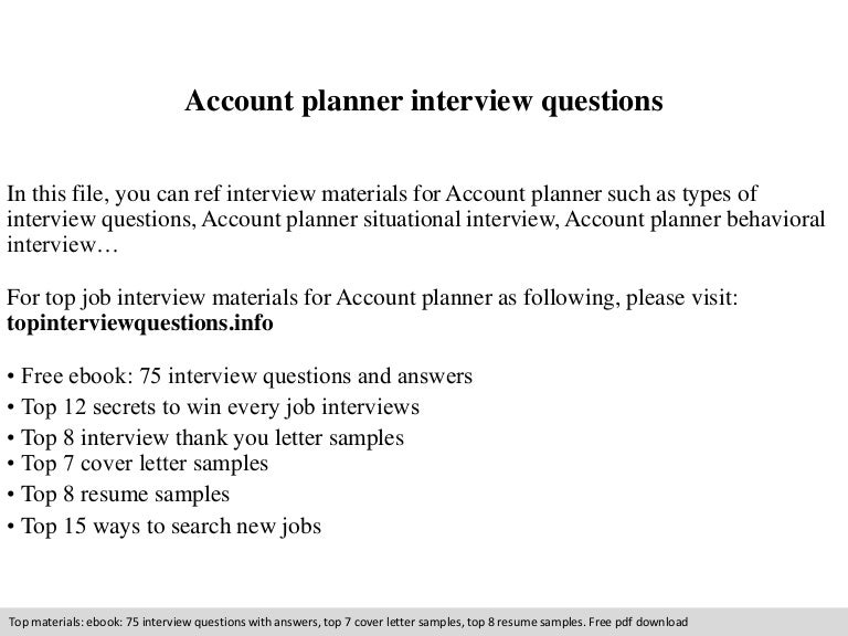 accountplannerinterviewquestions-140830222413-phpapp02-thumbnail-4.jpg?cb=1409437488