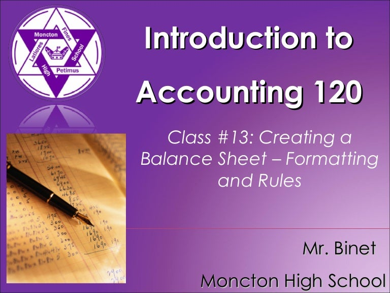 acct120 class 13 creating a balance sheet formatting and rules