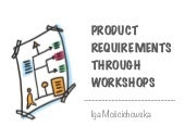 Product requirements through workshops - Iga Mościchowska at ACE conference