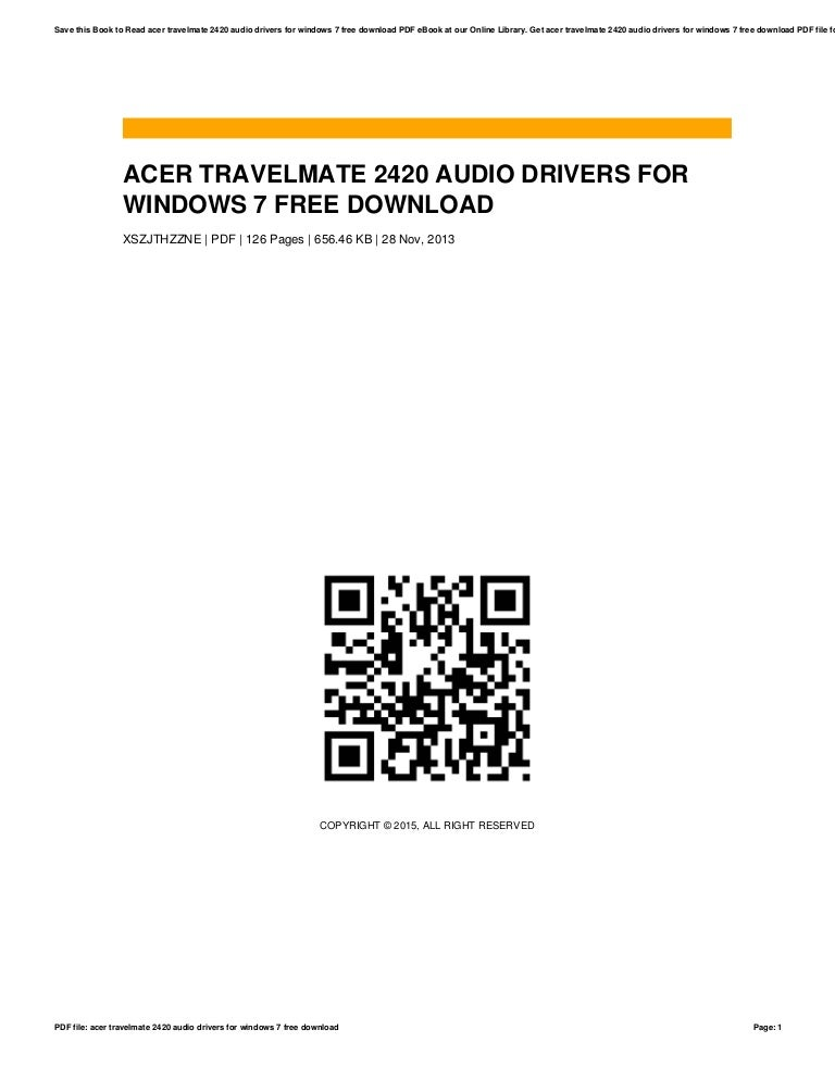 Acer aspire 5733z/5733 audio drivers windows 7 32 bit/64 bit.