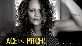 ACE the PITCH!