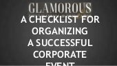 A checklist for organizing a successful corporate event
