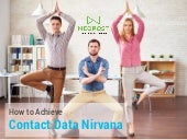 How to Acheive Contact Data Nirvana
