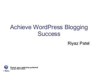 Achieve WordPress Blogging Success