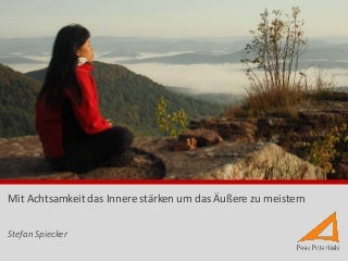 Theorie und Praxis der Achtsamkeit / Mindfulness