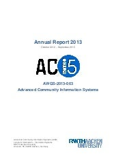 Advanced Community Information Systems Group (ACIS) Annual Report 2013