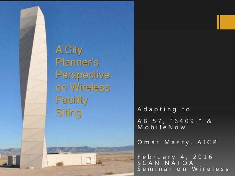 A City Planner'S Perspective On Wireless Facility Siting In California