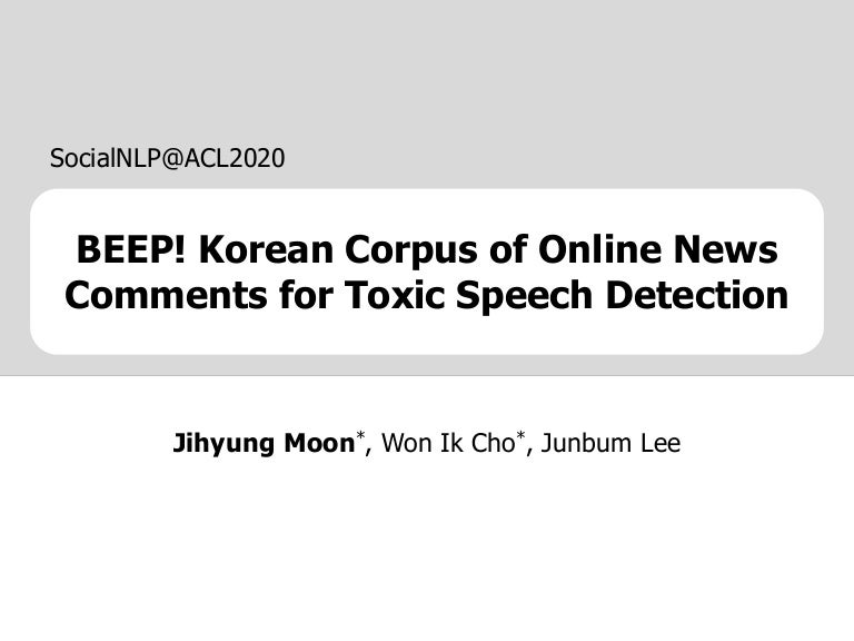 [ACL][socialNLP][2020]BEEP_Korean_corpus_of_online_news_comments_for_toxic_speech_detection