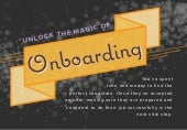 Unlock the Magic of Onboarding