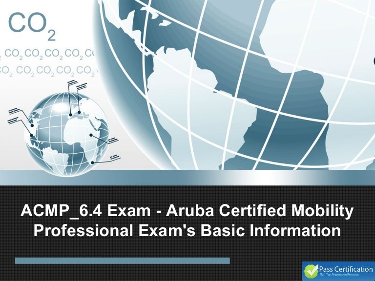 Acmp64 Exam Aruba Certified Mobility Professional Exams Basic Info