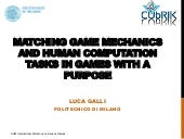 Matching Game Mechanics and Human Computation Tasks in Games with a Purpose