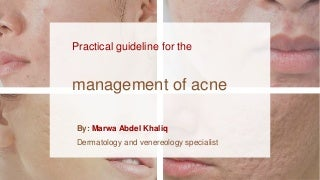 Practical guideline for the acne management