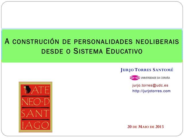 A construción de personalidades neoliberais desde o sistema educativo