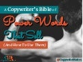A copywriter's bible of (power) words that sell - and how to use them