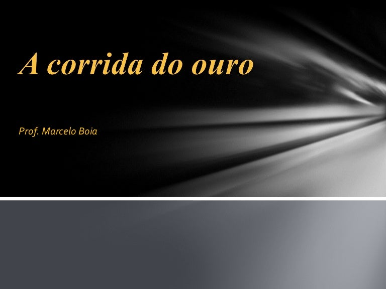 A corrida do ouro aula oficial (sistema colonial portugues 2)