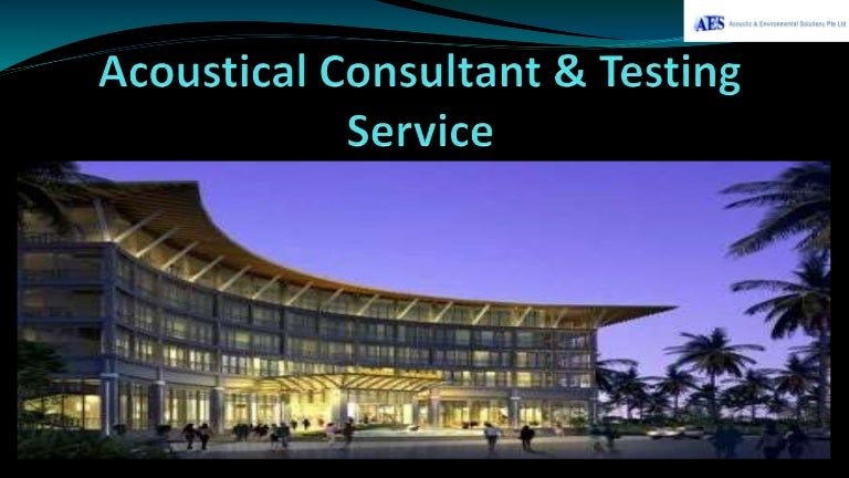 Grab Acoustical Testing Service From The Best Acoustical Consultants