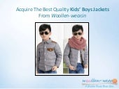 Acquire the best quality kids' boys jackets
